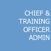 Chief and Training Officer Administration